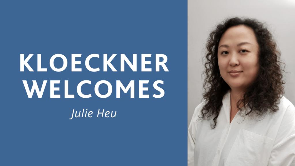Kloeckner Welcomes Julie Heu