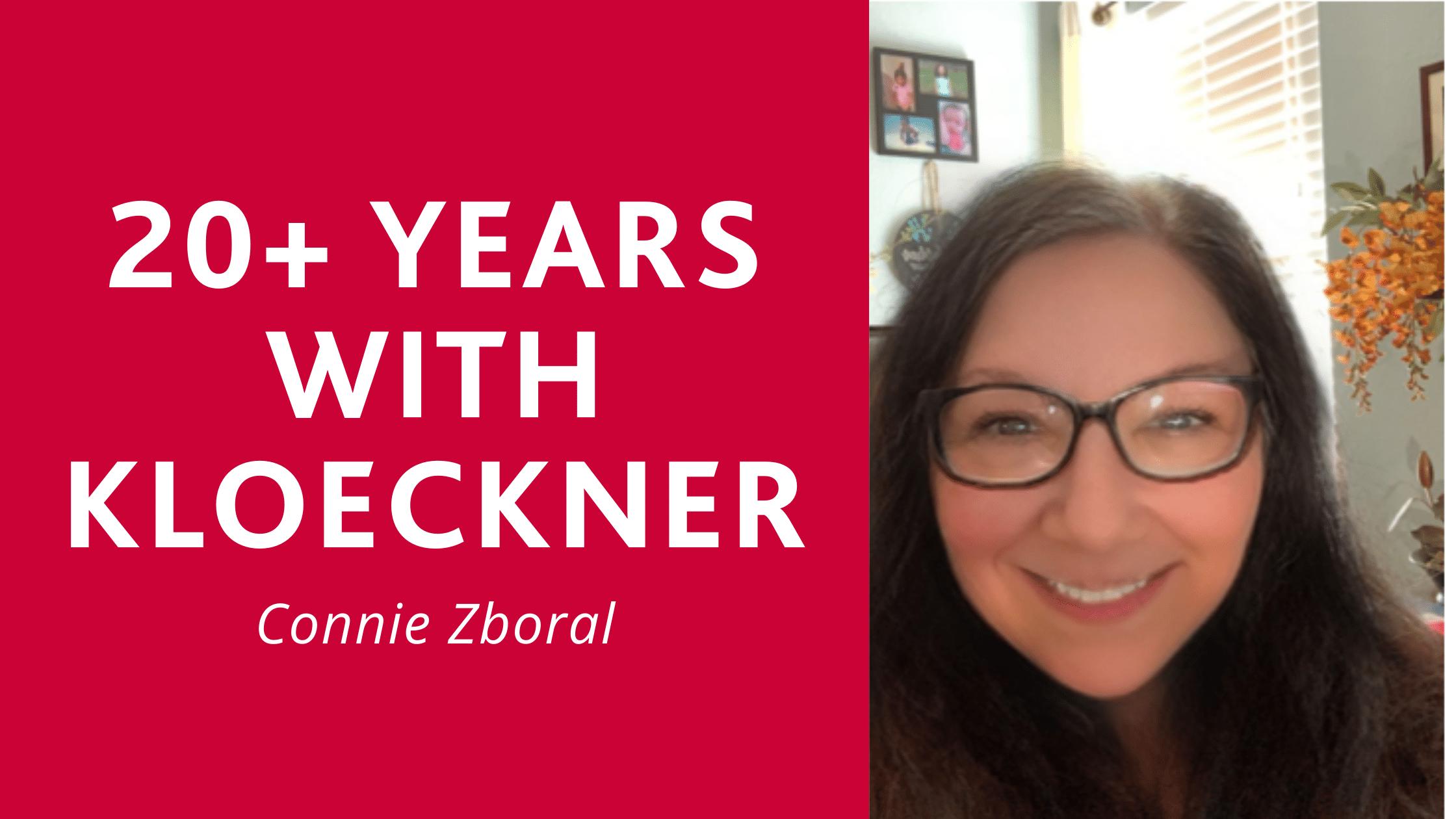 Connie Zboral 20+ Years with Kloeckner